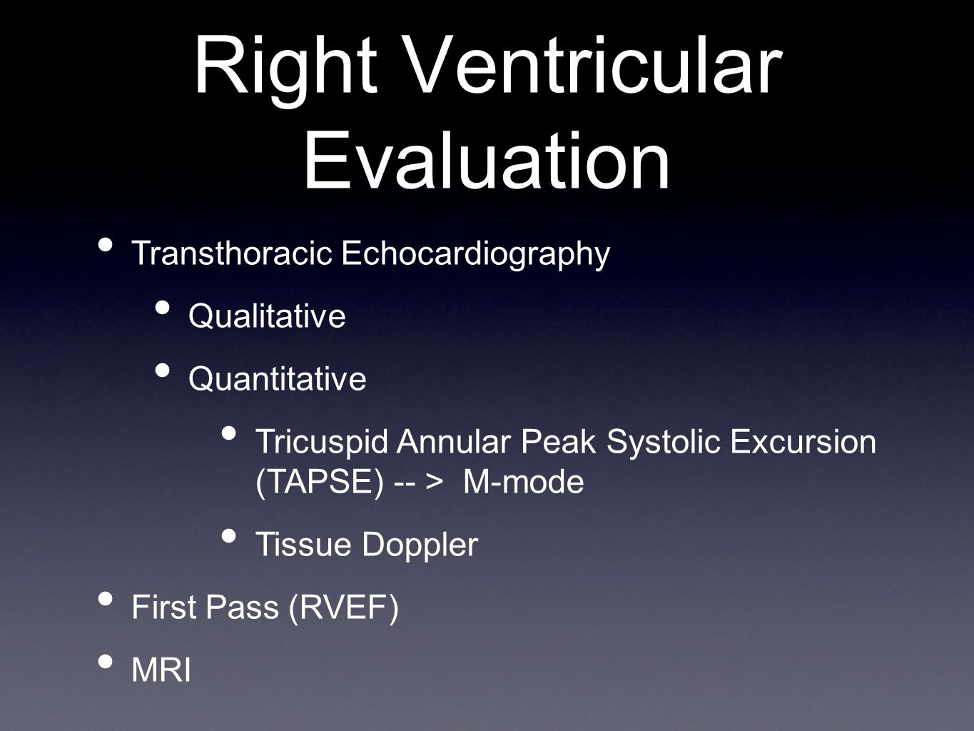 Right Ventricular Evaluation