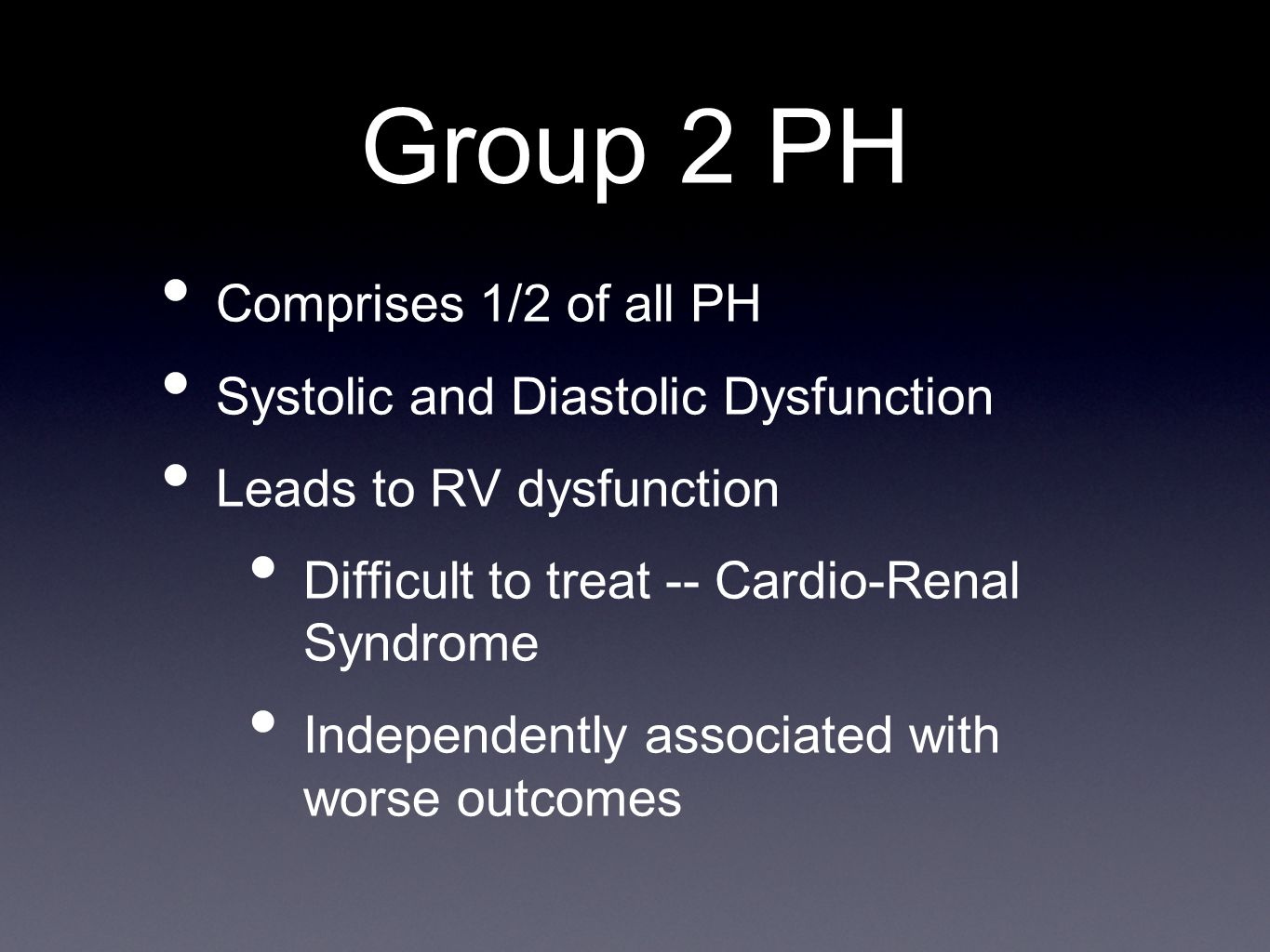 Group 2 PH Comprises 1/2 of all PH Systolic and Diastolic Dysfunction
