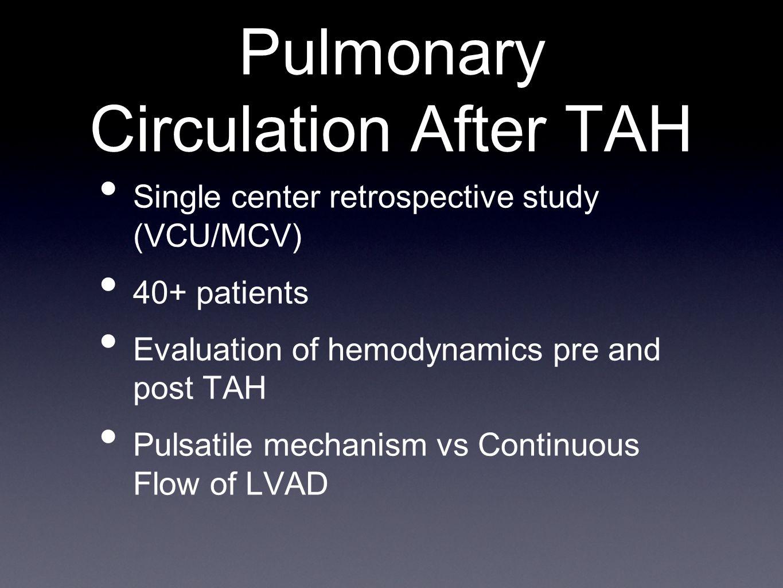Pulmonary Circulation After TAH