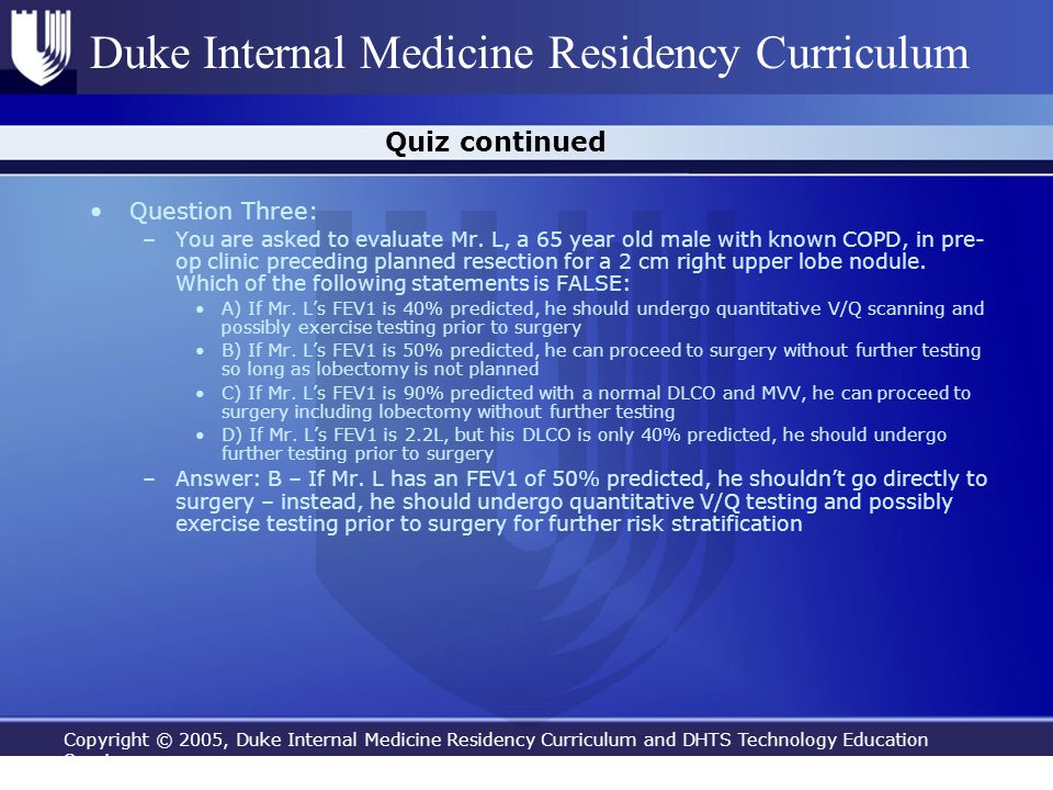 Quiz continued Question Three: