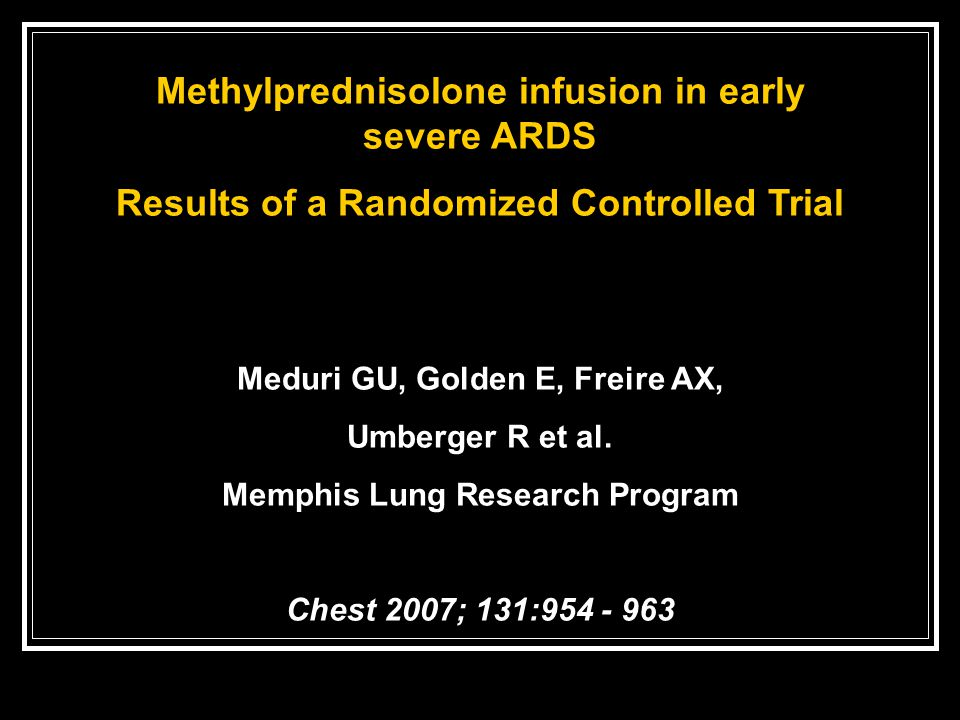 Methylprednisolone infusion in early severe ARDS