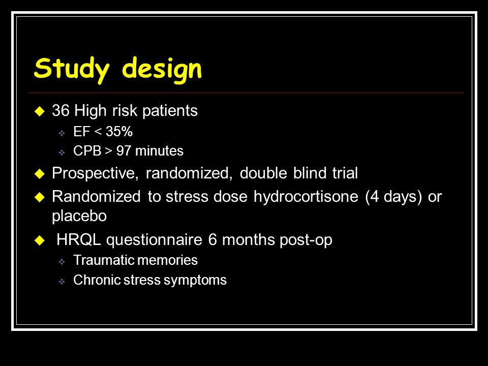 Study design 36 High risk patients