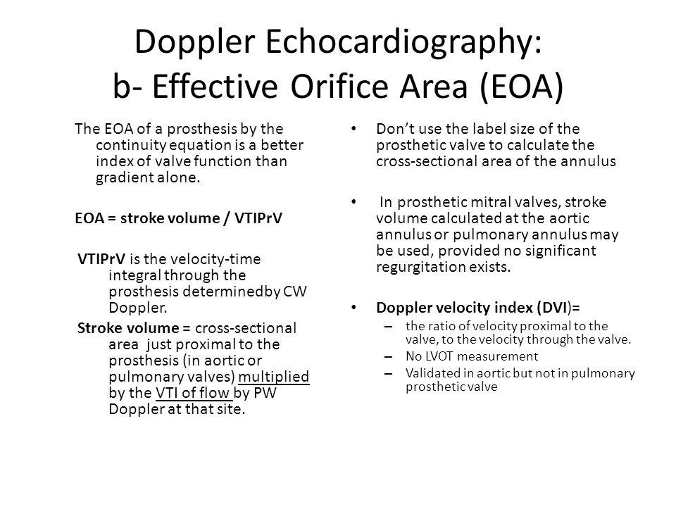 Doppler Echocardiography: b- Effective Orifice Area (EOA)