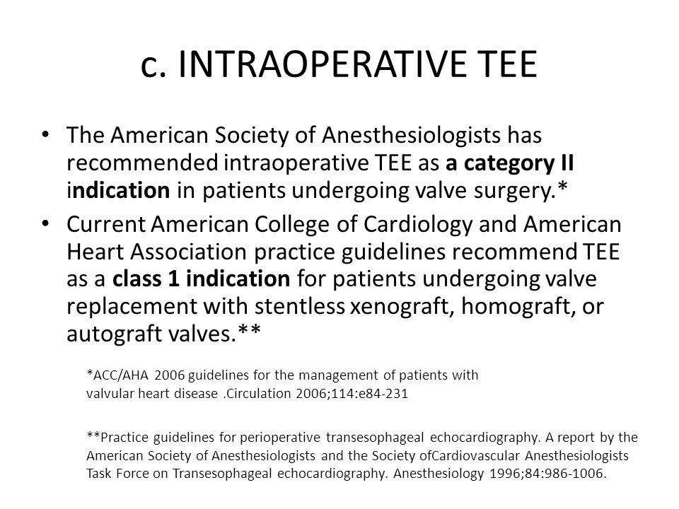 c. INTRAOPERATIVE TEE