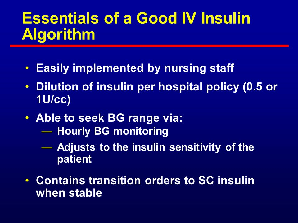 Essentials of a Good IV Insulin Algorithm