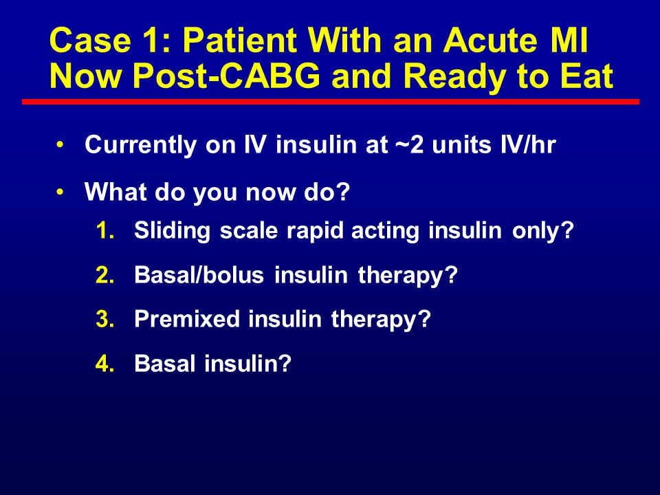 Case 1: Patient With an Acute MI Now Post-CABG and Ready to Eat