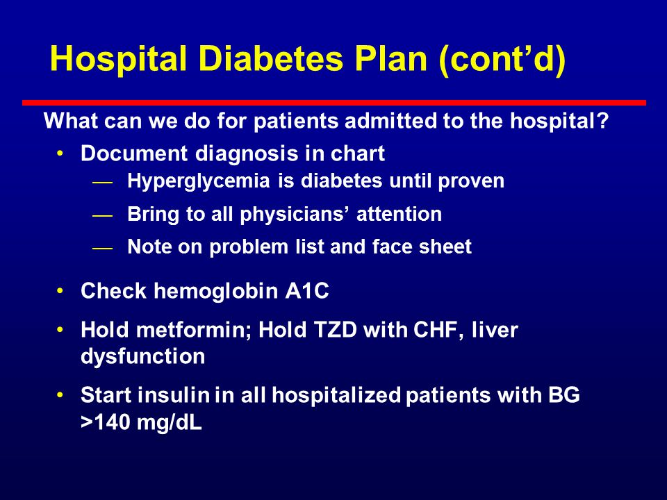 Hospital Diabetes Plan (cont'd)