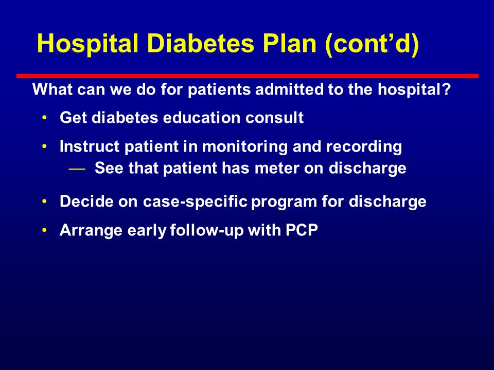Hospital Diabetes Plan (cont'd)
