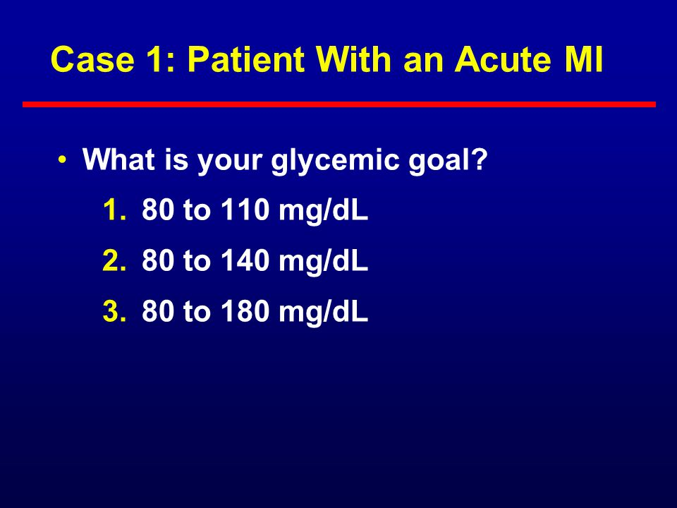 Case 1: Patient With an Acute MI