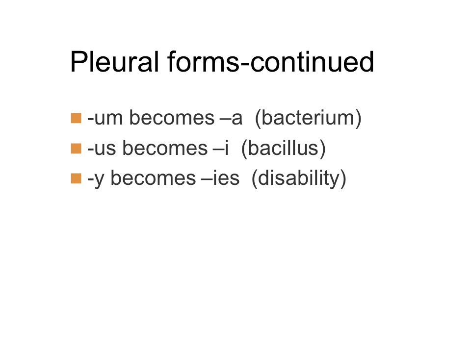 Pleural forms-continued