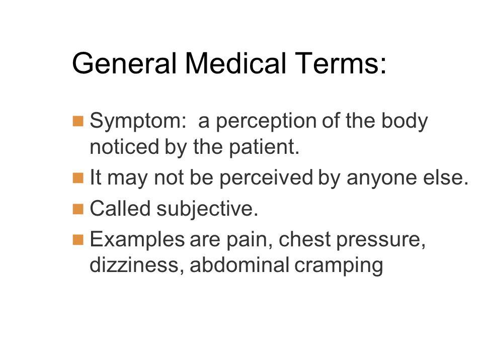 General Medical Terms: