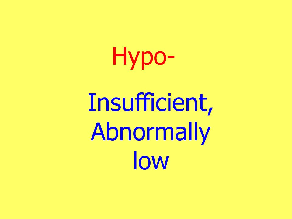 Insufficient, Abnormally low
