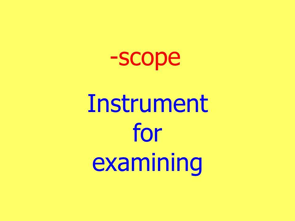 Instrument for examining