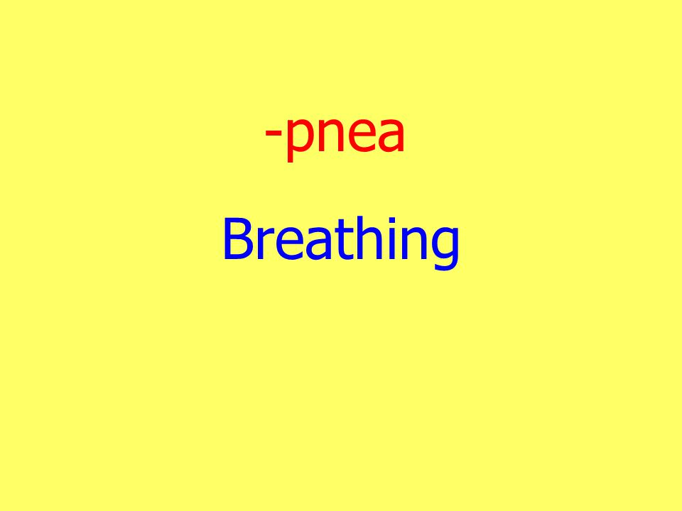 -pnea Breathing