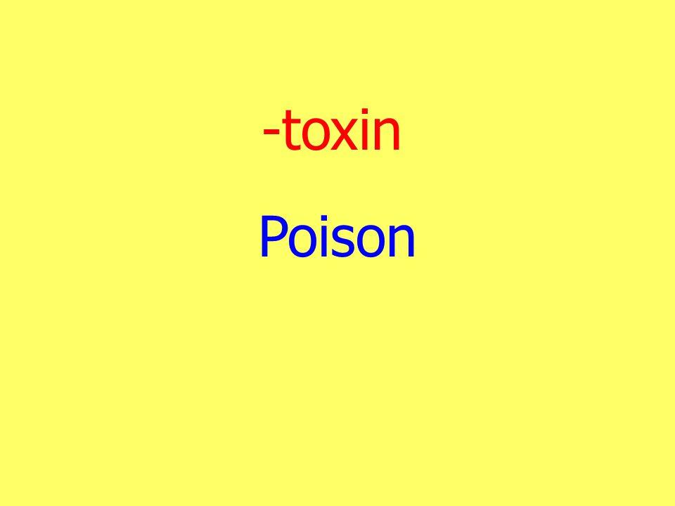 -toxin Poison