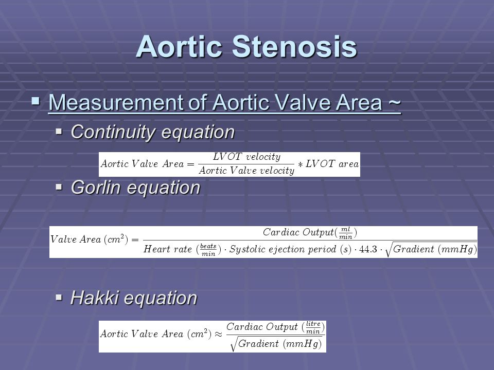 Aortic Stenosis Measurement of Aortic Valve Area ~ Continuity equation