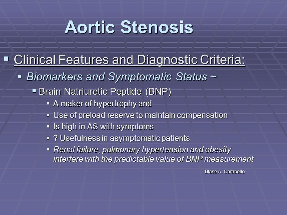 Aortic Stenosis Clinical Features and Diagnostic Criteria: