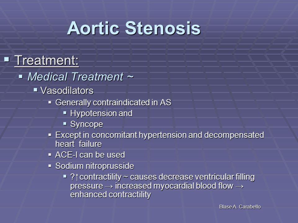 Aortic Stenosis Treatment: Medical Treatment ~ Vasodilators