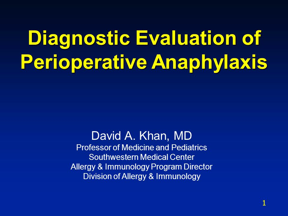Diagnostic Evaluation of Perioperative Anaphylaxis