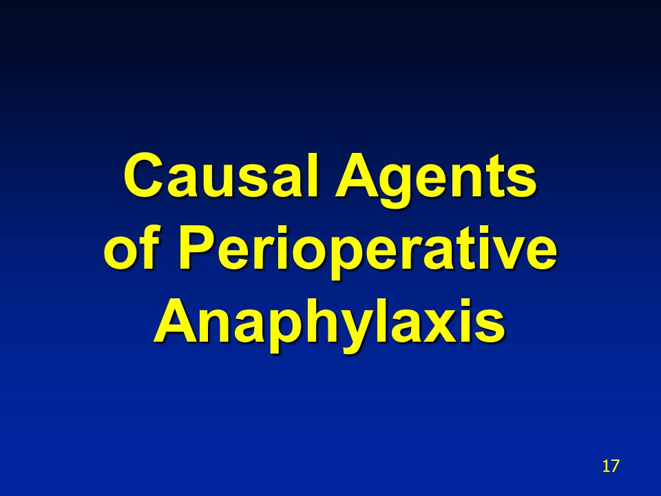 Causal Agents of Perioperative Anaphylaxis