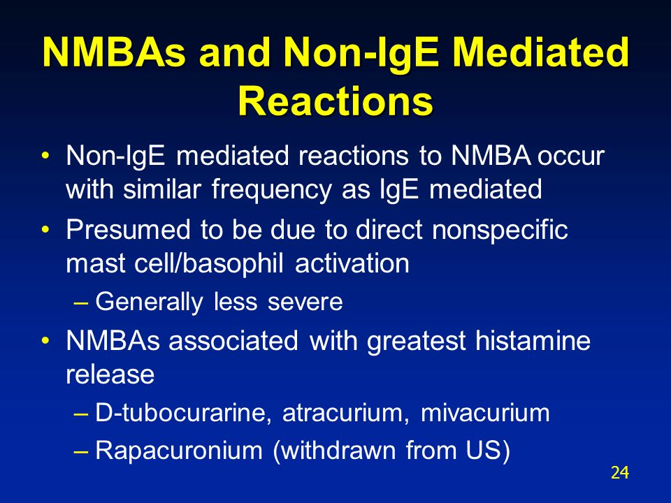 NMBAs and Non-IgE Mediated Reactions