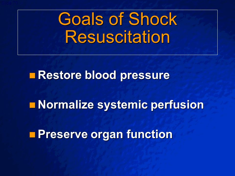 Goals of Shock Resuscitation