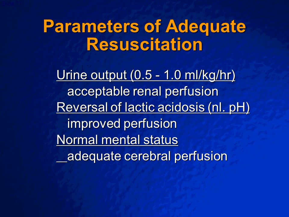 Parameters of Adequate Resuscitation