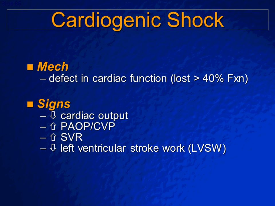 Cardiogenic Shock Mech Signs