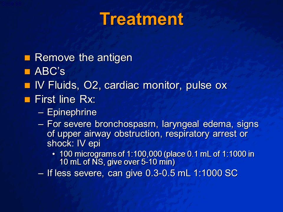 Treatment Remove the antigen ABC's