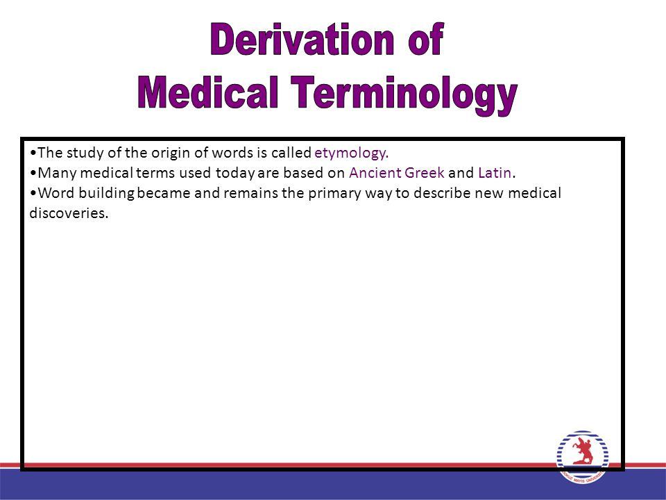 Derivation of Medical Terminology