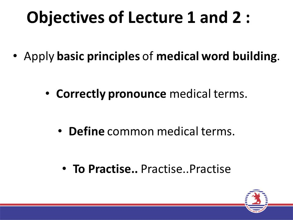 Objectives of Lecture 1 and 2 :