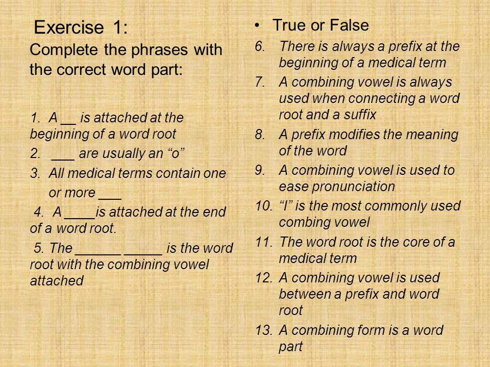 Exercise 1: True or False