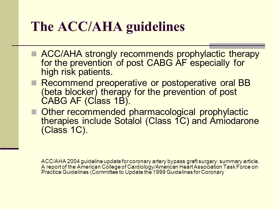 The ACC/AHA guidelines