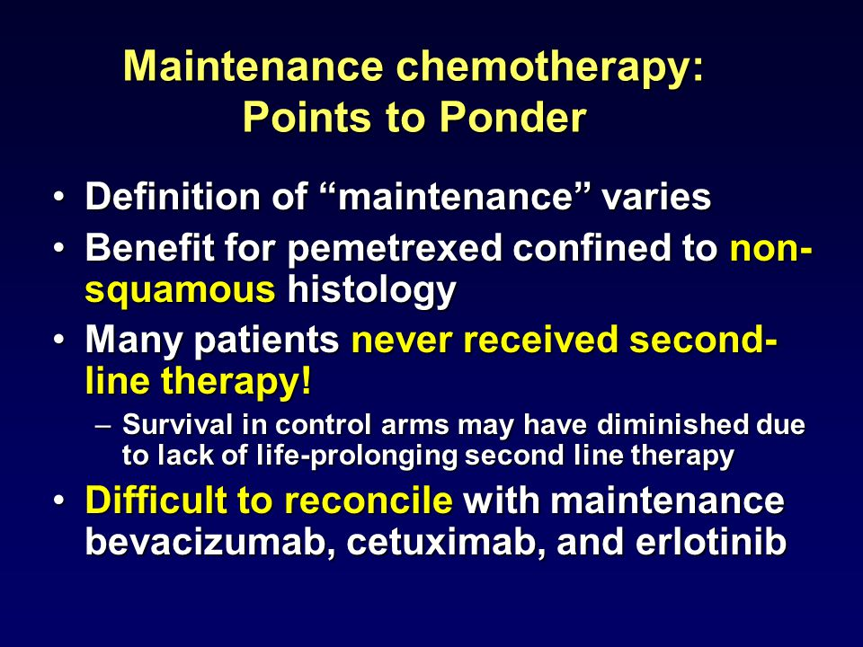 Maintenance chemotherapy: Points to Ponder