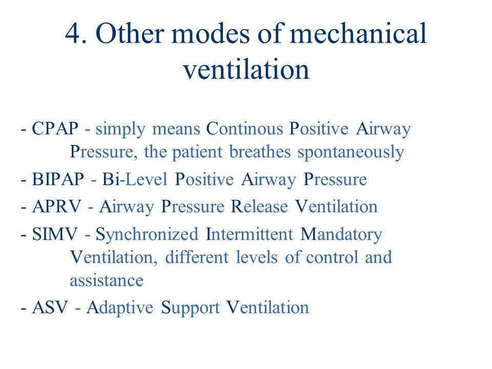 4. Other modes of mechanical ventilation