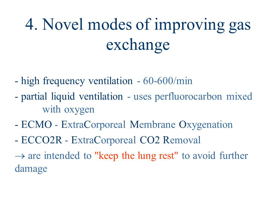 4. Novel modes of improving gas exchange