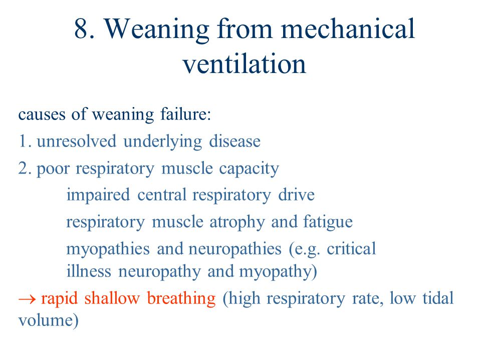 8. Weaning from mechanical ventilation