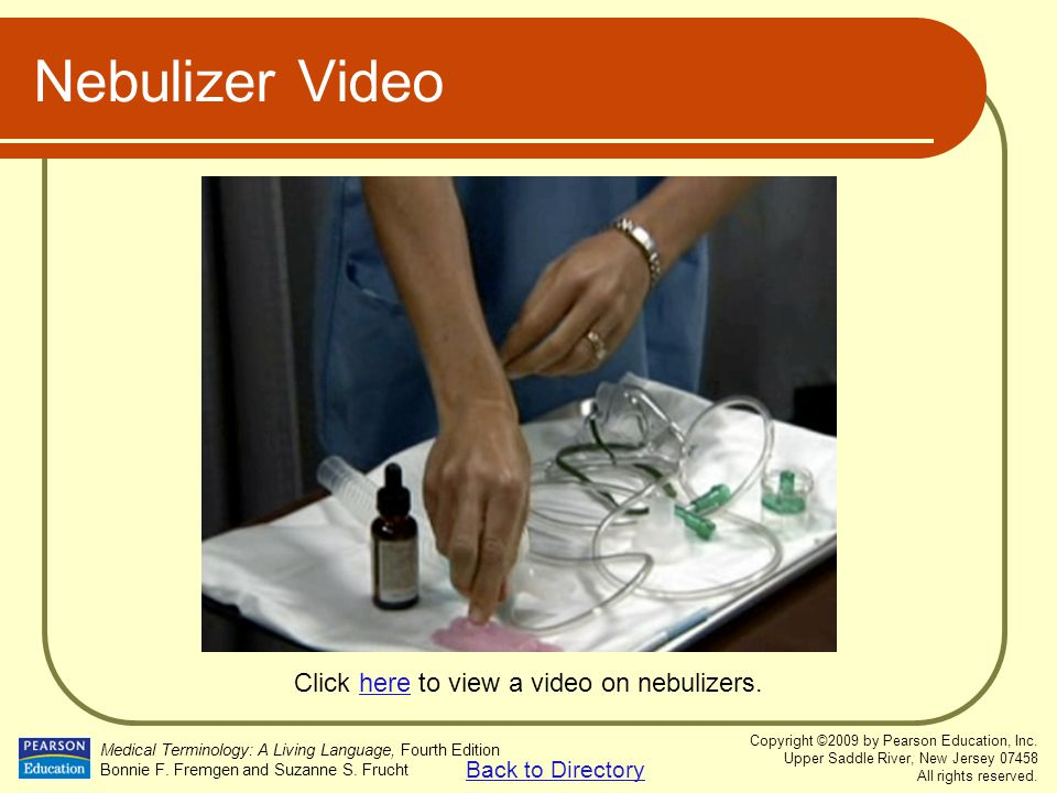 Click here to view a video on nebulizers.