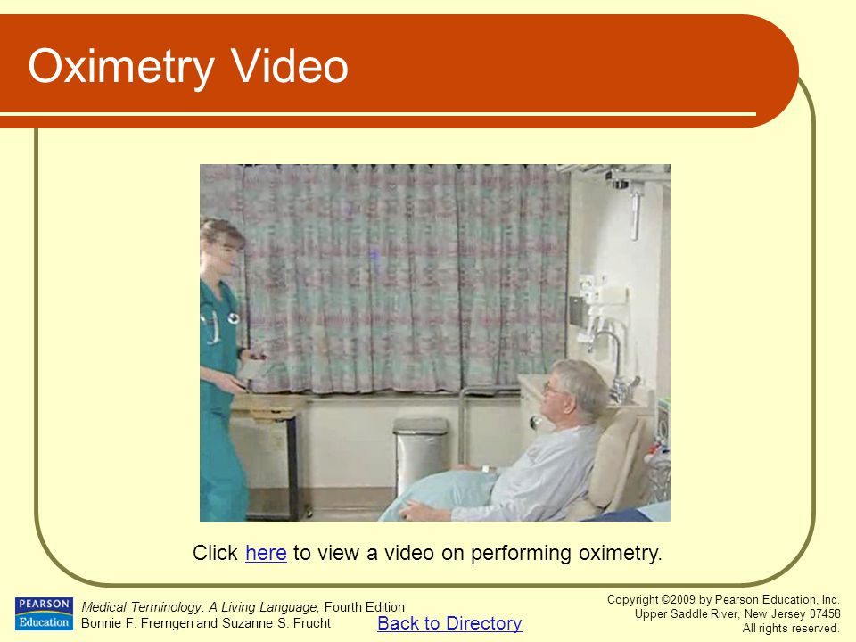 Click here to view a video on performing oximetry.