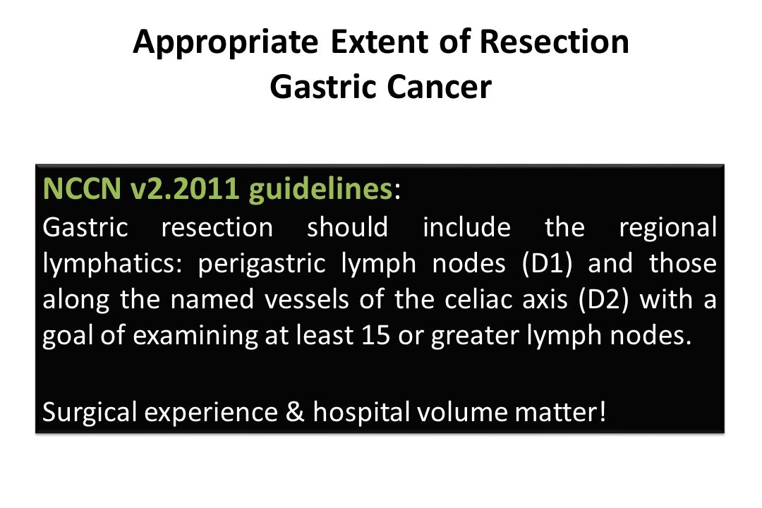 Appropriate Extent of Resection Gastric Cancer