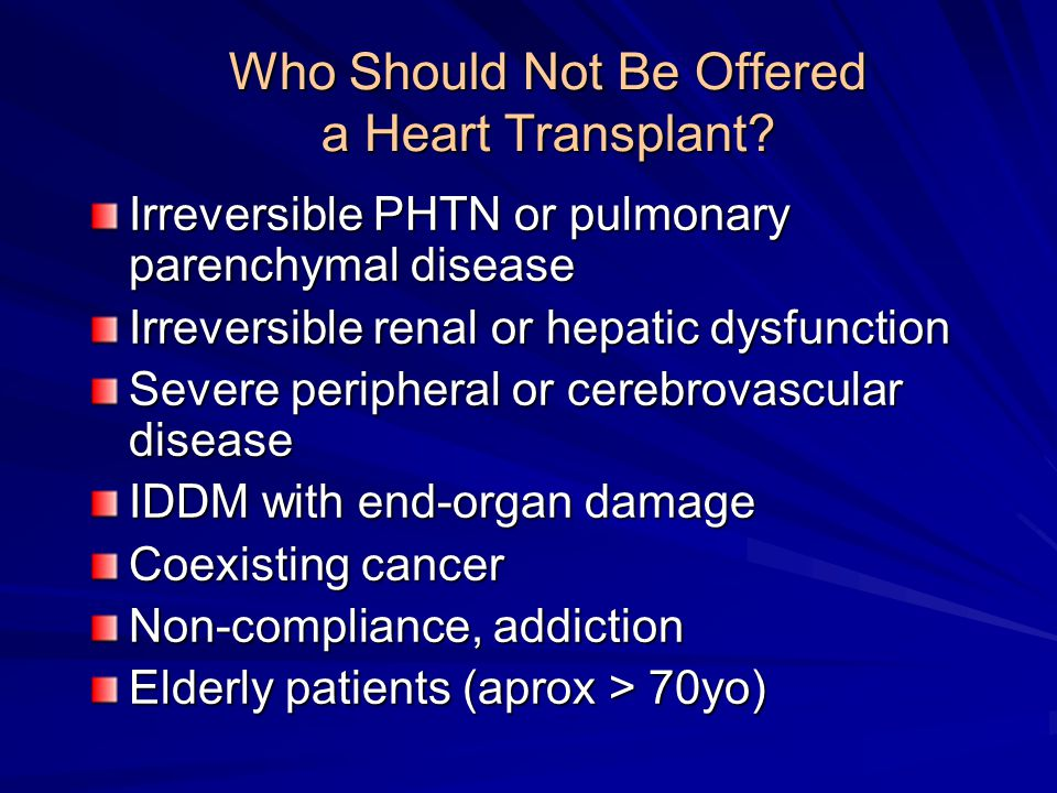 Who Should Not Be Offered a Heart Transplant