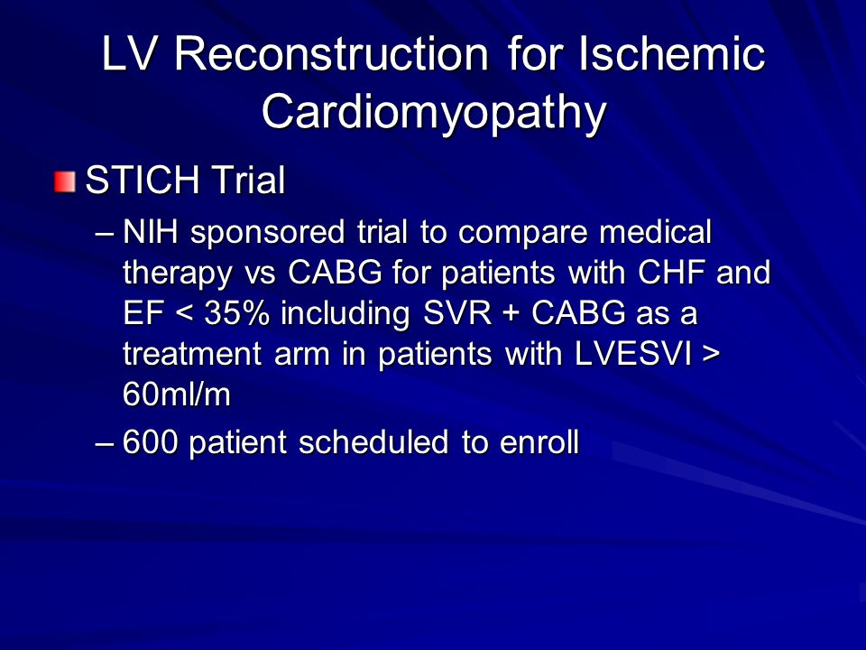 LV Reconstruction for Ischemic Cardiomyopathy