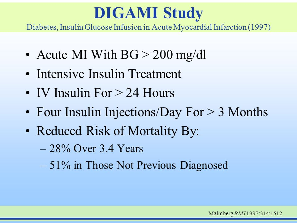 DIGAMI Study Diabetes, Insulin Glucose Infusion in Acute Myocardial Infarction (1997)