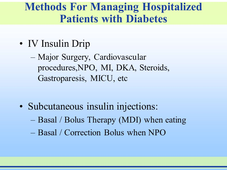 Methods For Managing Hospitalized Patients with Diabetes