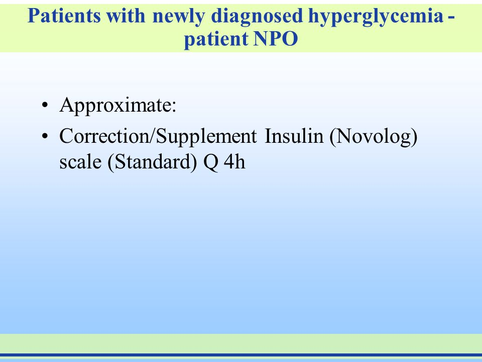 Patients with newly diagnosed hyperglycemia - patient NPO