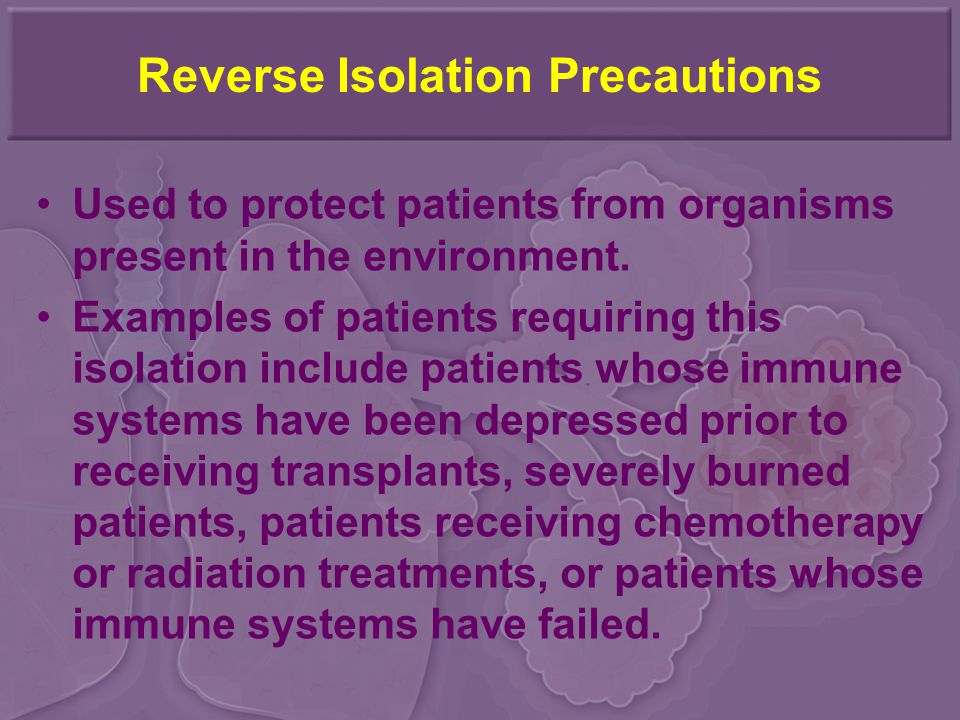 Reverse Isolation Precautions