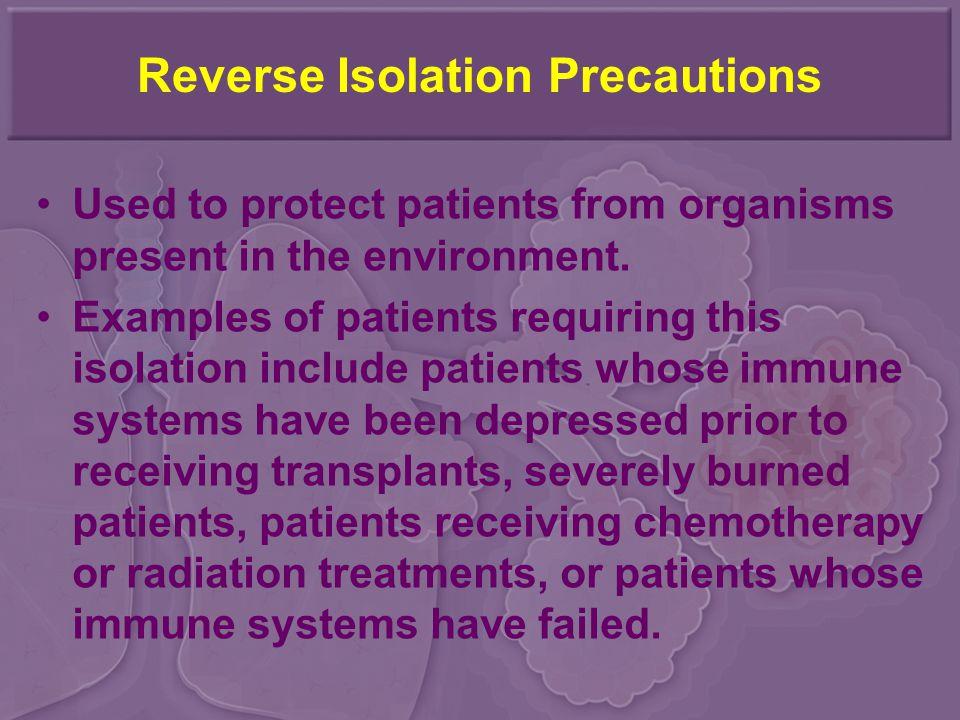 Reverse Isolation Precautions