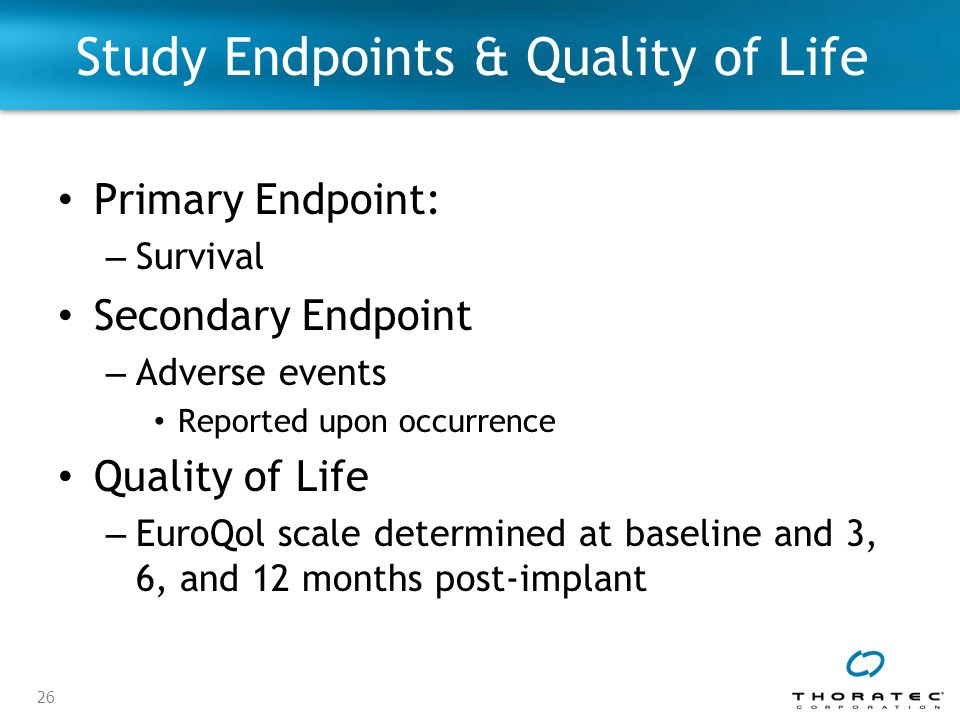 Study Endpoints & Quality of Life