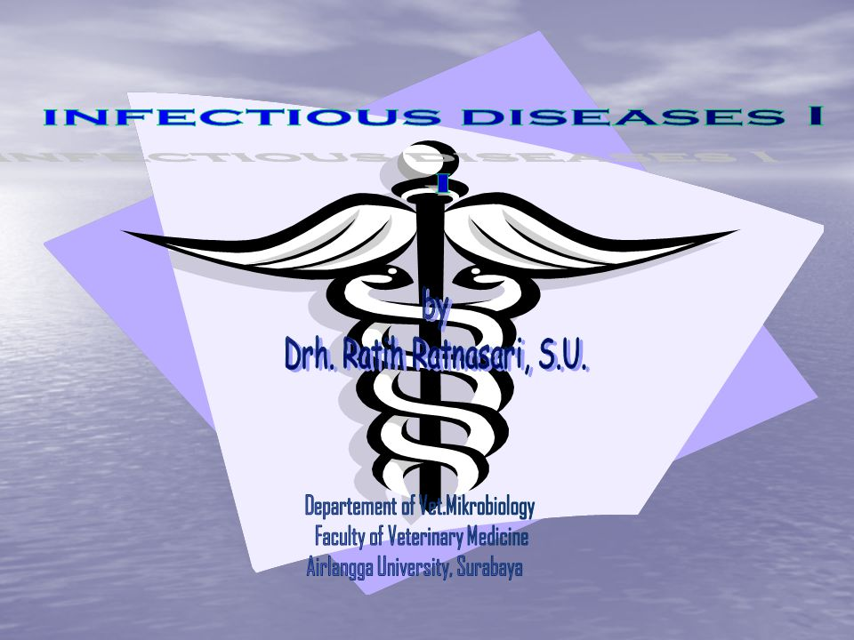 infectious diseases I I Departement of Vet.Mikrobiology