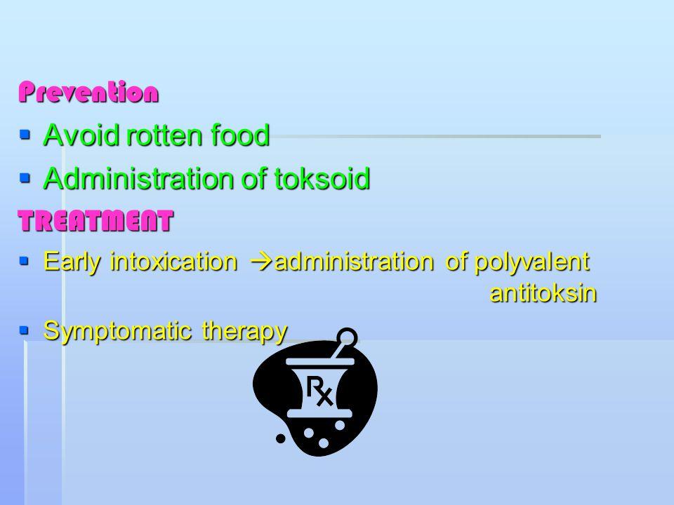 Administration of toksoid TREATMENT